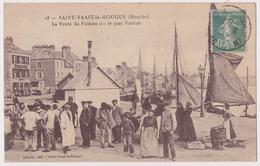 CPA 50 _ SAINT-VAAST LA HOUGUE (Manche) _ La Vente Du Poisson Sur Le Quai Vauban . {S22-20} - Saint Vaast La Hougue