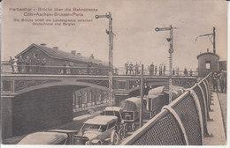 Herbesthal - Brücke über Die Bahnstrecke Cöln-Aachen-Brüssel-Paris (Landesgrenze Zwischen Deutschland Und Belgien) - Lontzen
