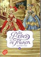 Les Roses De Trianon   Par Annie Jay Edit Livre De Poche Jeunesse  2018. - Autres