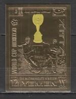 XX447 !!! IMPERFORATE GOLD YEMEN SPORTS FOOTBALL WORLD CUP 1970 MEXICO 1ST MNH - Fußball-Weltmeisterschaft