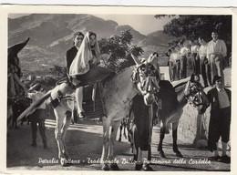 PETRALIA SOTTANA-PALERMO-TRADIZIONALE BALLO-PANTOMINA DELLA CORDELLA-CARTOLINA VERA FOTOGRAFIA- VIAGGIATA IL 20-8-1957 - Palermo
