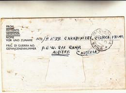 Prisoner Of War Post. P.O.W. 211 Camp Algiers To Alguarnera Enna Sicilia . Lettera Di Carabiniere 1944 - Militaria