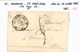 07 -  ARDECHE - LE CHAILARD - Lettre Du 28/07/1845 - Cad Type 12 - - 1801-1848: Précurseurs XIX