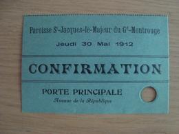 TICKET D'ENTREE PAROISSE DE SAINT-JACQUES-LE-MAJEUR DU GD-MONTROUGE 1912 - Tickets - Entradas