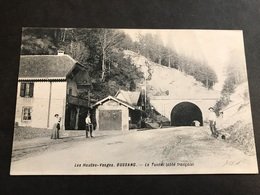 CPA 1900/1920 Bussang Le Tunnel Les Douaniers - Bussang