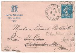 """1926 - CARTE LETTRE ENTETE """" HOTEL RICHELIEU / ROYAT LES BAINS """" AFFRANCHIE SEMEUSE 30c CAD ENTREPOT DE VICHY ALLIER - 1921-1960: Periodo Moderno"""