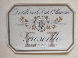 Etiquette Ancienne - Apéritif Alcool - Distillerie De Pont Sainte Maxence Groseille - Desprès - Sonstige
