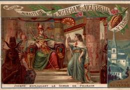 Chromo  NOTICE SUR LE MONJASTERE DE NOTRE DAME D AIGUEBELLE  JOSEPH EXPLIQUENT LE SONGE DE PHARAON - Aiguebelle