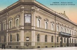 FAENZA (RAVENNA) CARTOLINA - PALAZZO STROZZI SEDE DELLA R. SCUOLA DI CERAMICA - Faenza