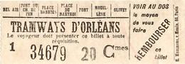 45 ORLEANS - Ancien Ticket De TRAMWAY Du Début Du XXè Sicèle ! - Tranvías