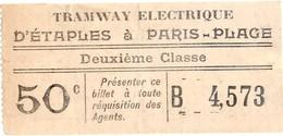 62 ETAPLES Au TOUQUET PARIS PLAGE - Ancien Ticket De TRAMWAY électrique Du Début Du XXè Sicèle ! - Tranvías