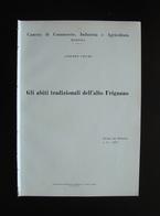 Vecchi Alberto Abiti Tradizionali Alto Frignano 1957 CCIA Modena Tip.Bassi Raro - Old Paper