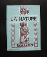 La Nature Rivista Francese N. 2765 15 Juillet 1927 Totems - Books, Magazines, Comics
