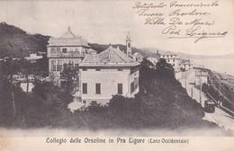 Cartolina Collegio Delle Orsoline In Pra' Ligure (Lato Occidentale). 1911 - Genova (Genoa)