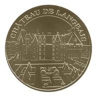Monnaie De Paris , 2011 , Langeais , Château , La Façade Et Le Parc - Monnaie De Paris