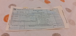 BIGLIETTO TRENO SUPPLEMENTO DA CATANIA A TRIESTE 1982 - Trenes