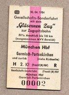 """BRD - Pappfahrkarte Eisenbahn Train - Sonderzug """"Gläsernen Zug """" -- München - Garmisch-Patenkirchen 1984 - Trenes"""