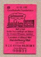 "BRD - Pappfahrkarte Eisenbahn Train - Sonderzug "" Rail & Zock Preisschafkopf""-- Landshut - Heidelberg 1989 - Trenes"