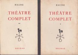Racine - Théâtre Complet - 2 Volumes - Éditions Delmas 1954 - Theatre