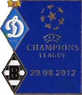 Badge Pin: UEFA Champions League 2012-13  Dynamo Kyev Ukraine -  VfL Borussia Monchengladbach Germany - Football