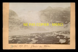 SUISSE - LE GLACIER DU RHONE - AOUT 1902 - FORMAT 14 X 9 CM - Lugares