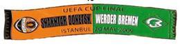 Badge Pin:  UEFA Cup FINAL 2008-09  FC Shakhtar Donetsk Ukraine -  SV Werder Bremen Germany - Football