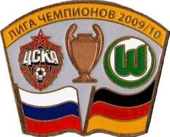 "Badge Pin: UEFA Champions League 2009-10 CSKA Moskva Russia - "" VfL Wolfsburg "" Germany - Football"