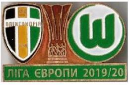 "Badge Pin:  UEFA Europa League 2019-20 "" FK Oleksandria "" Ukraine - VfL Wolfsburg Germany - Football"