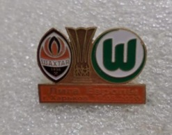 "Badge Pin:  UEFA Europa League 2019-20  "" FC Shakhtar Donetsk "" Ukraine - VfL Wolfsburg Germany - Football"