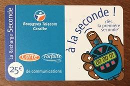 BOUYGUES TELECOM CARAÏBES 25 EURO À LA SECONDE DU 10/2002 CARTE PRÉPAYÉE PREPAID PHONECARD CARD TÉLÉCARTE - Antillen (Frans)