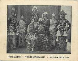 Grd For-ref Z372- Spectacle -artistes - From Ceylon -ceylan Sri Lanka -troupe Singhalaise - Manager Mikalowa  - - Sri Lanka (Ceylon)