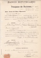 BANCO HIPOTECARIO, TRASPASO DE ACCIONES. AÑO 1924 VALPARAISO, CHILE. TRANSFER OF SHARES, TRANSFERT D'ACTIONS. -LILHU - Invoices & Commercial Documents