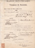 BANCO HIPOTECARIO, TRASPASO DE ACCIONES. AÑO 1912 VALPARAISO, CHILE. TRANSFER OF SHARES, TRANSFERT D'ACTIONS. -LILHU - Invoices & Commercial Documents