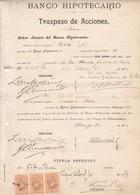 BANCO HIPOTECARIO, TRASPASO DE ACCIONES. AÑO 1914 VALPARAISO, CHILE. TRANSFER OF SHARES, TRANSFERT D'ACTIONS. -LILHU - Invoices & Commercial Documents