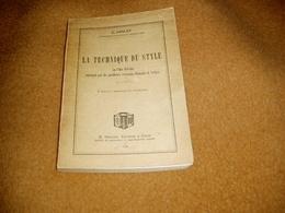 La Technique De Style Ou L'art D'écrire Enseigné Par Les Meilleurs écrivains Français Et Belges 1939 - Books, Magazines, Comics