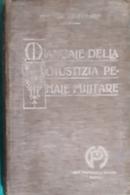 Fed. Celentano - Manuale Della Giustizia Penale Militare - Ed. 1917 - Dokumente