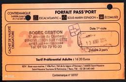 TICKET D'ENTREE N° 3797 PASSEPORT >> VISITE SOUS-MARIN  ESPADON ESCALE ATLANTIC & L'ECOMUSEE -TRES BON ETAT -Réf. 742BK - Tickets D'entrée