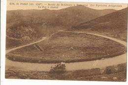 CPA, D.09 , Les Pyrénées Ariégeoises , Col De Port , Route De St. Girons à Tarascon , Le Fer A Cheval - Andere Gemeenten