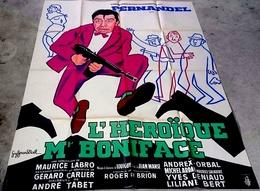 Aff Ciné L'HÉROÏQUE MONSIEUR BONIFACE 1949 Fernandel120X160 Illus G Gérard Noel - Affiches & Posters
