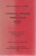 Catalogue Spécialisé Des Timbres-Poste De France 1900-1940 De R. Françon Et J. Storch. 1973, TB - France