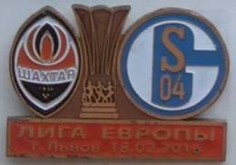 Badge Pin: UEFA Europa League 2015-16 Shakhtar Donetsk Ukraine  - FC Schalke 04 Germany - Football