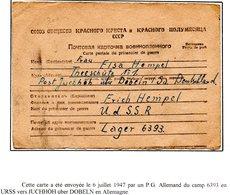 RUSSIE CCCP PRISONNIER DE GUERRE EN FRANCHISE DE LAGER 6393 POUR L'ALLEMAGNE DU 06/07/1947   PRIX FIXE !!! - Dokumente