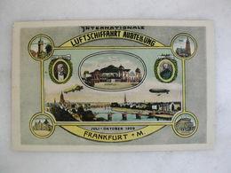 AVIATION - Internationale Luftschiffahrt Ausstellung - Juli-Oktober 1909 - Frankfurt AM - Fliegertreffen