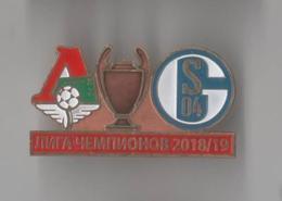 Badge Pin: UEFA Champions League 2005-06  Lokomotiv Moscow Russia - FC Schalke 04 Germany - Football