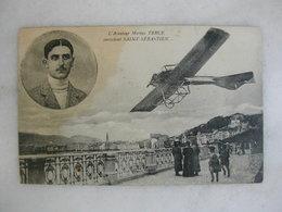 AVIATION - L'aviateur Marius Terce Survolant Saint Sébastien - Flieger
