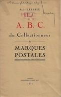 A B C Du Collectionneur De Marques Postales D'André Leralle. 1944  B - France