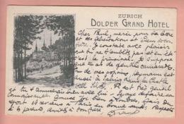 OUDE POSTKAART ZWITSERLAND - SCHWEIZ -   DOLDER GRAND HOTEL - ZURICH - ZH Zurich