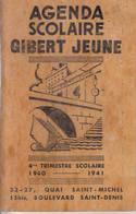 Agenda Scolaire Gibert-Jeune 4ème Trimestre Scolaire 1940-1941 - Calendars