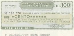 MINIASSEGNO BANCA CATTOLICA DEL VENETO ASS COMM VICENZA L.100 FDS (YM376 - [10] Assegni E Miniassegni