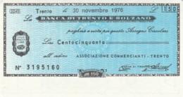 MINIASSEGNO BANCA TRENTO BOLZANO ASS COMM TRENTO L.150 FDS (YM461 - [10] Scheck Und Mini-Scheck